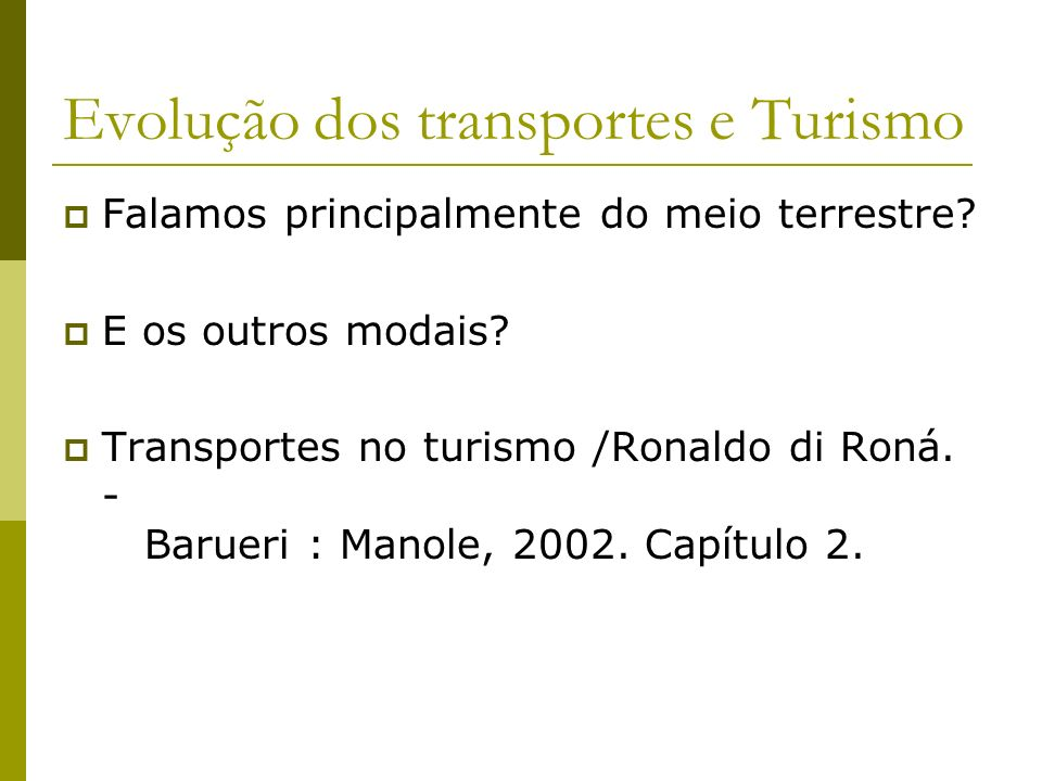 Evolução dos transportes e Turismo