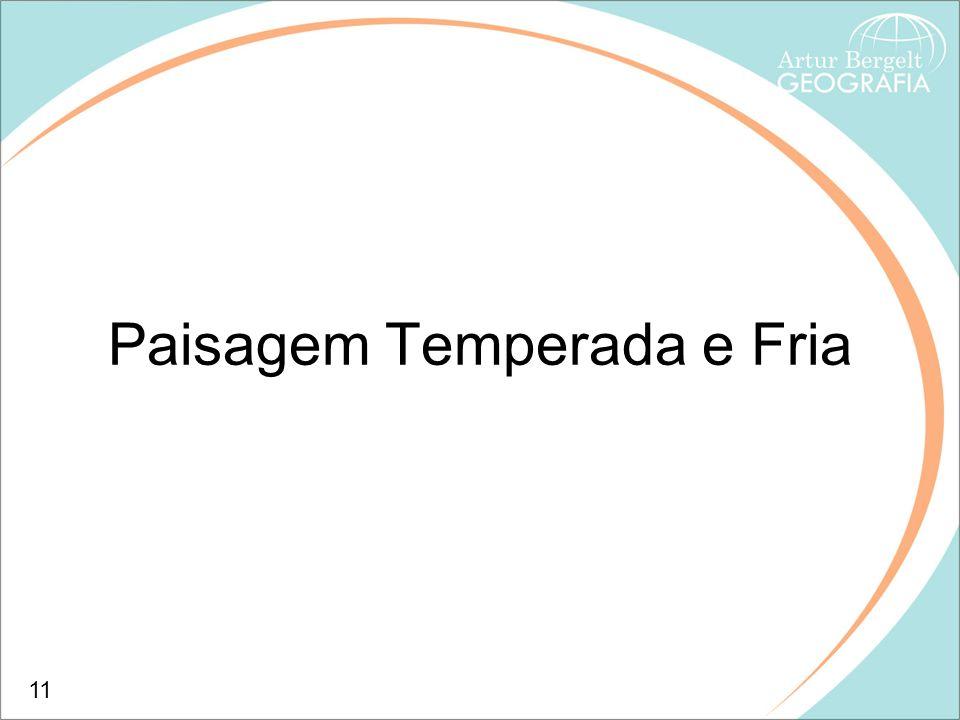 Paisagem Temperada e Fria