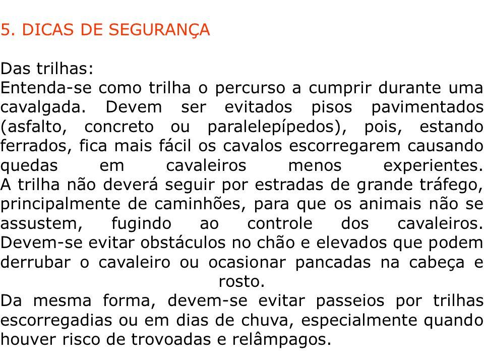 5. DICAS DE SEGURANÇA Das trilhas: