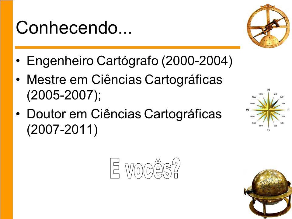 Conhecendo... E vocês Engenheiro Cartógrafo (2000-2004)