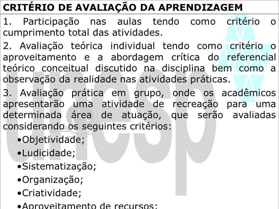 CRITÉRIO DE AVALIAÇÃO DA APRENDIZAGEM