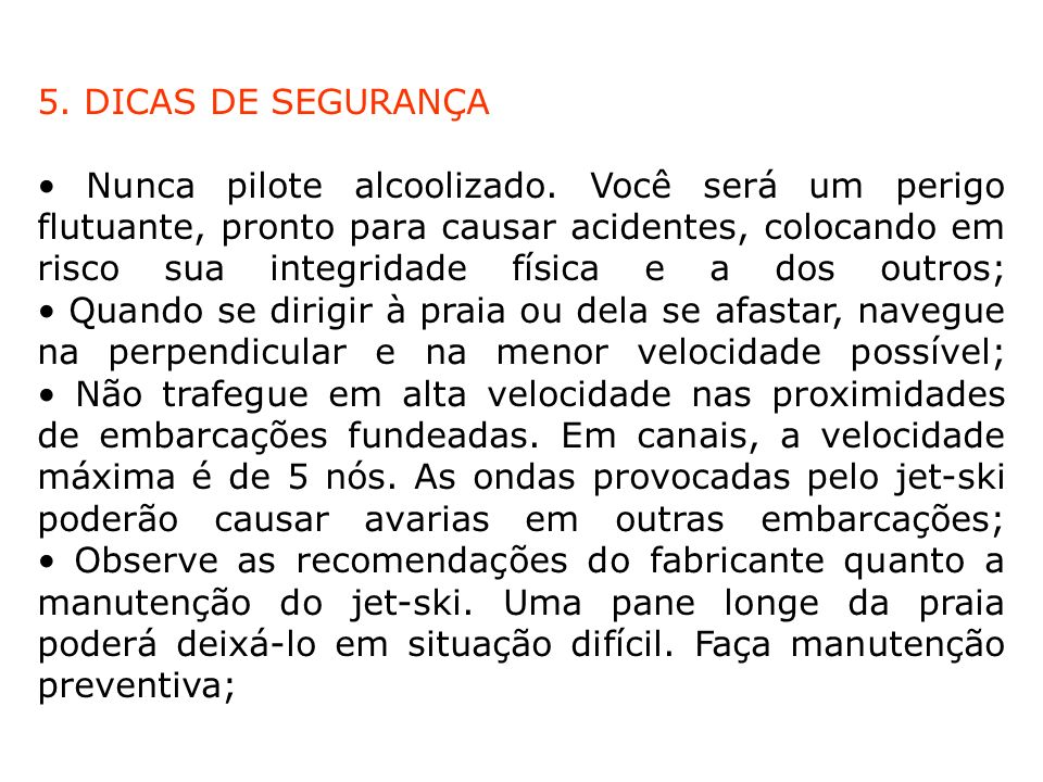 5. DICAS DE SEGURANÇA