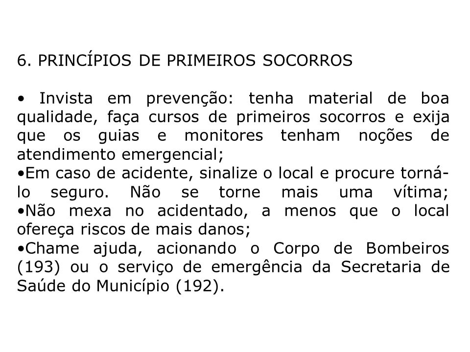 6. PRINCÍPIOS DE PRIMEIROS SOCORROS