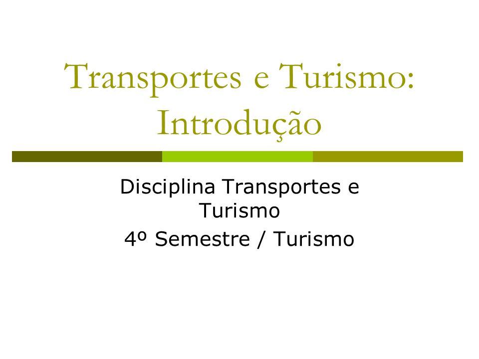 Transportes e Turismo: Introdução