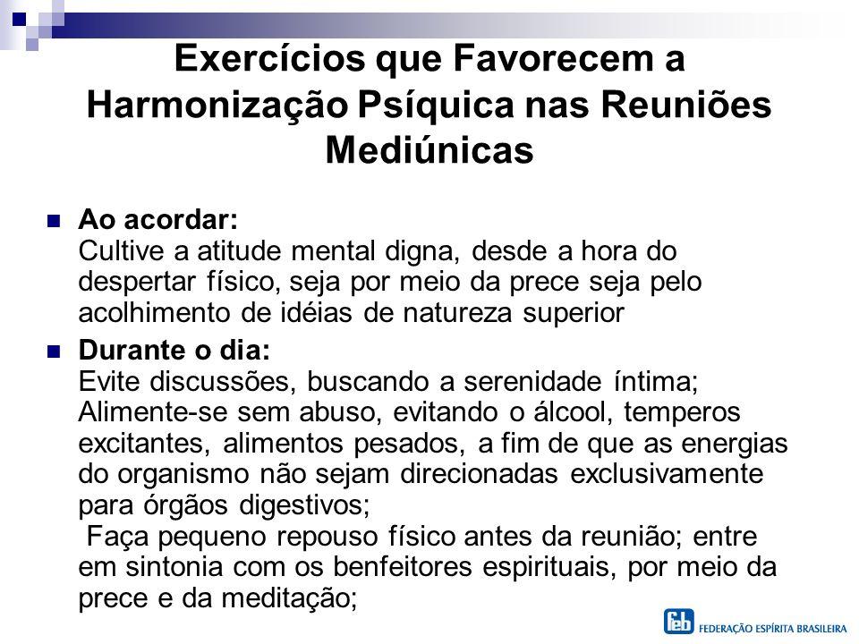 Exercícios que Favorecem a Harmonização Psíquica nas Reuniões Mediúnicas