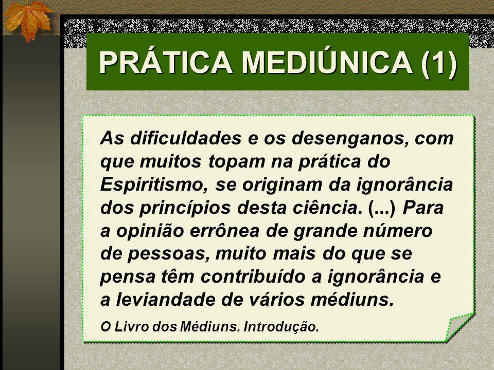 PRÁTICA MEDIÚNICA (1)