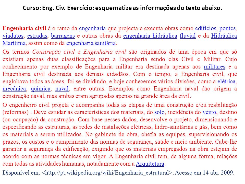 Curso: Eng. Civ. Exercício: esquematize as informações do texto abaixo.