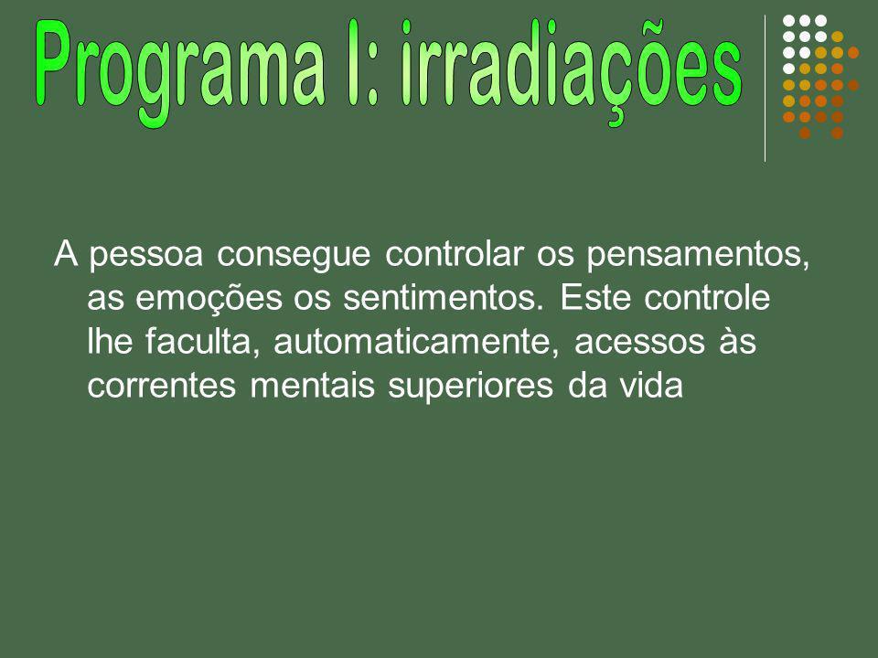 Programa I: irradiações