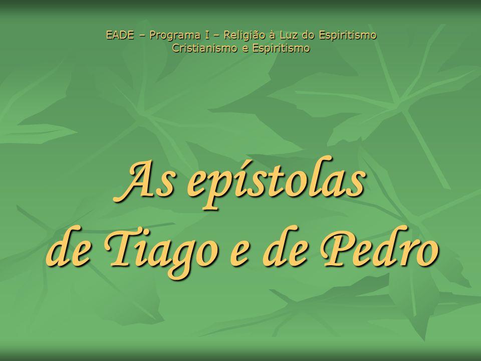 As epístolas de Tiago e de Pedro