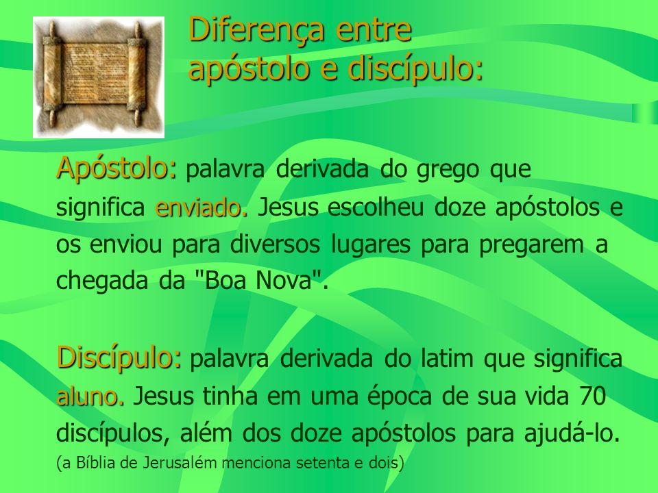 Diferença entre apóstolo e discípulo: