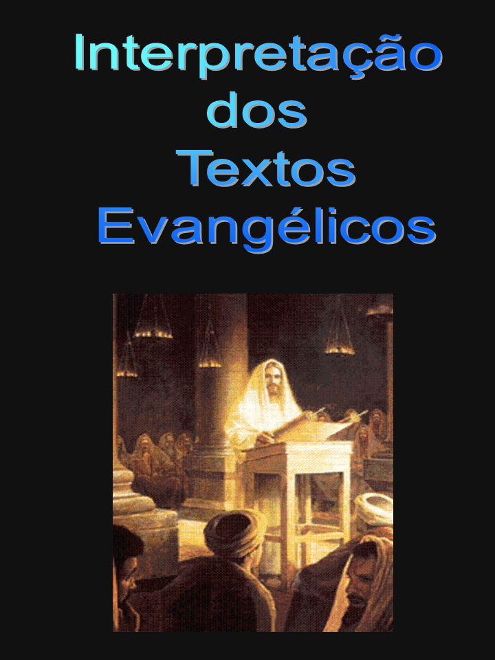 Interpretação dos Textos Evangélicos