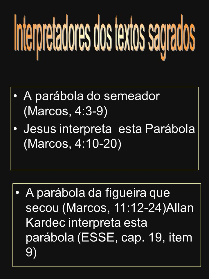 Interpretadores dos textos sagrados