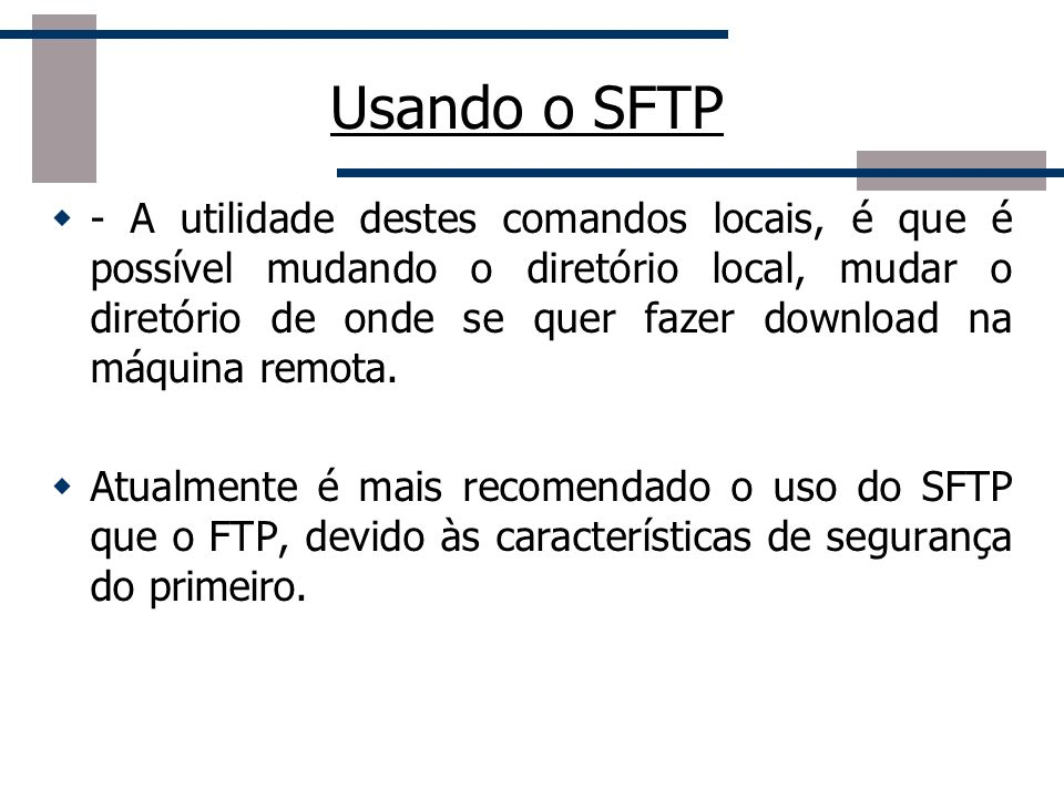 Usando o SFTP