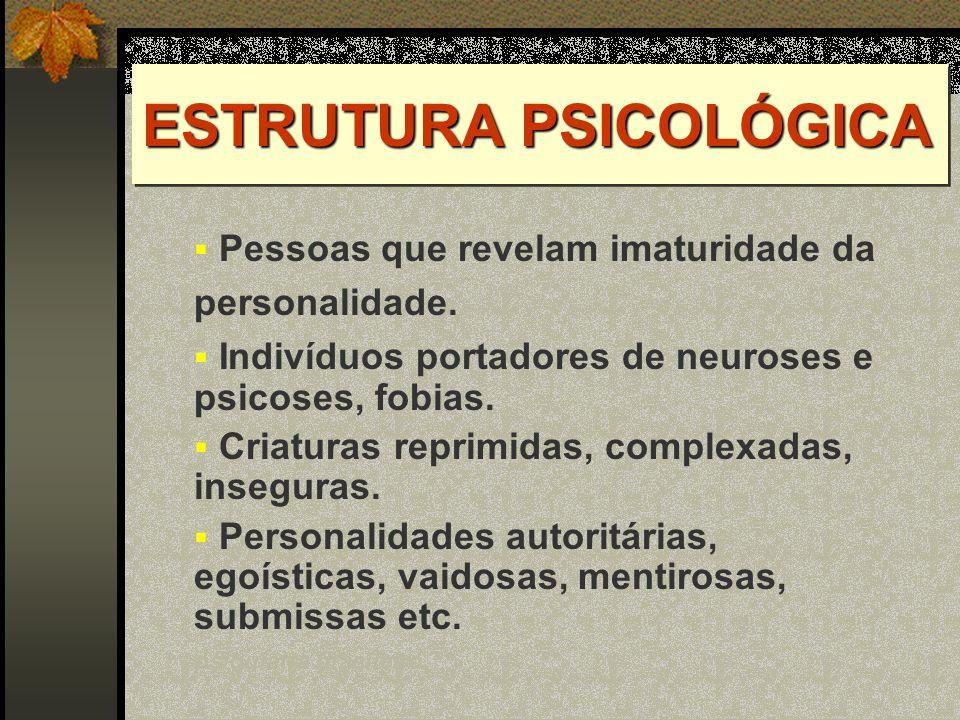 ESTRUTURA PSICOLÓGICA
