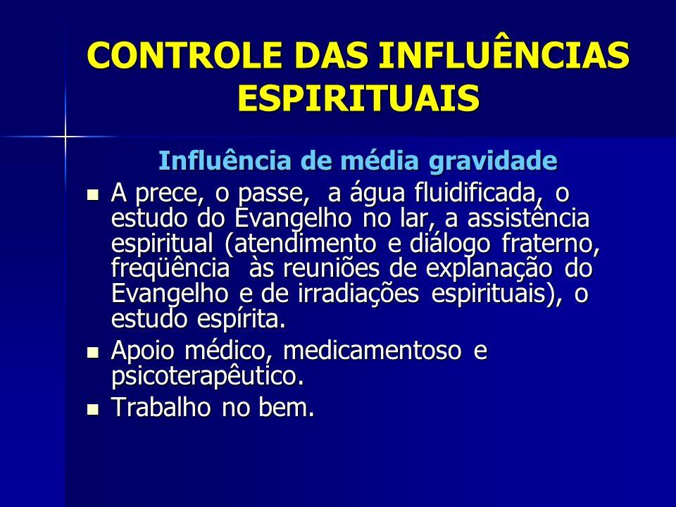 CONTROLE DAS INFLUÊNCIAS ESPIRITUAIS