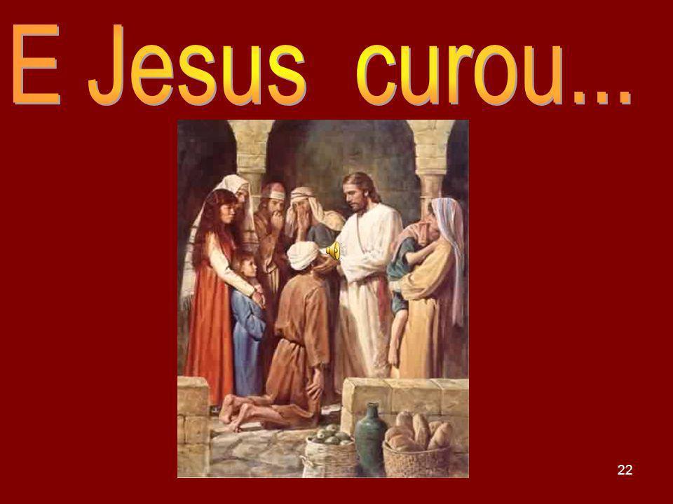 E Jesus curou... FEB-Marta