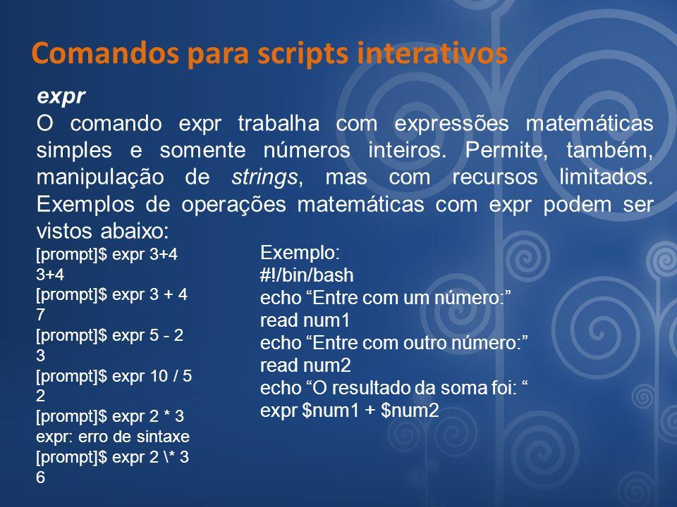 Comandos para scripts interativos