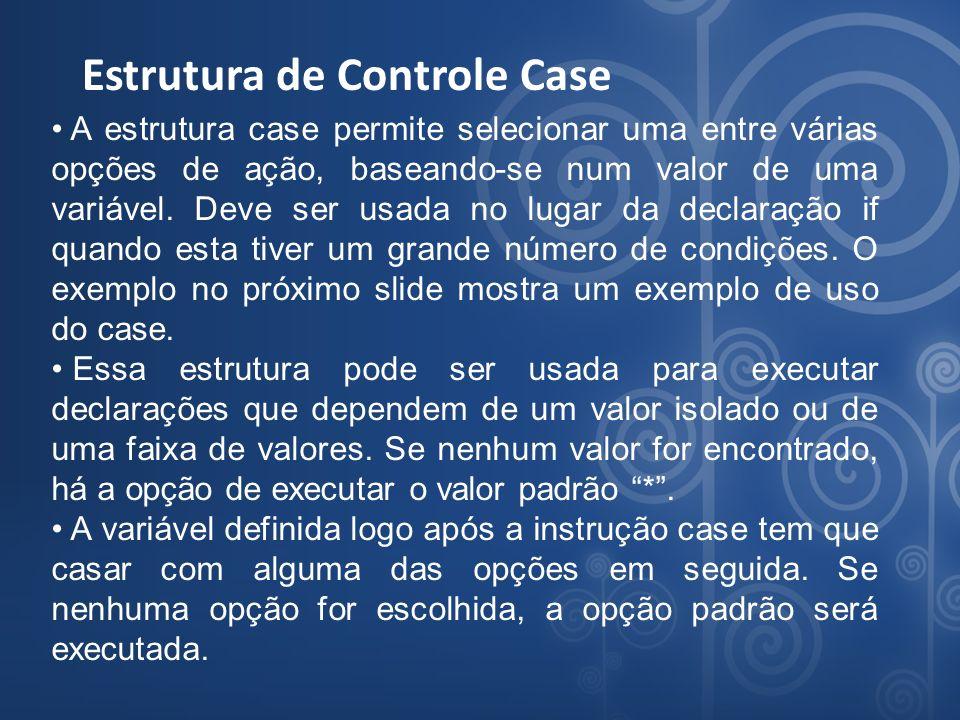 Estrutura de Controle Case