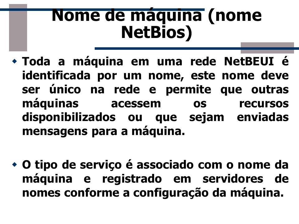 Nome de máquina (nome NetBios)