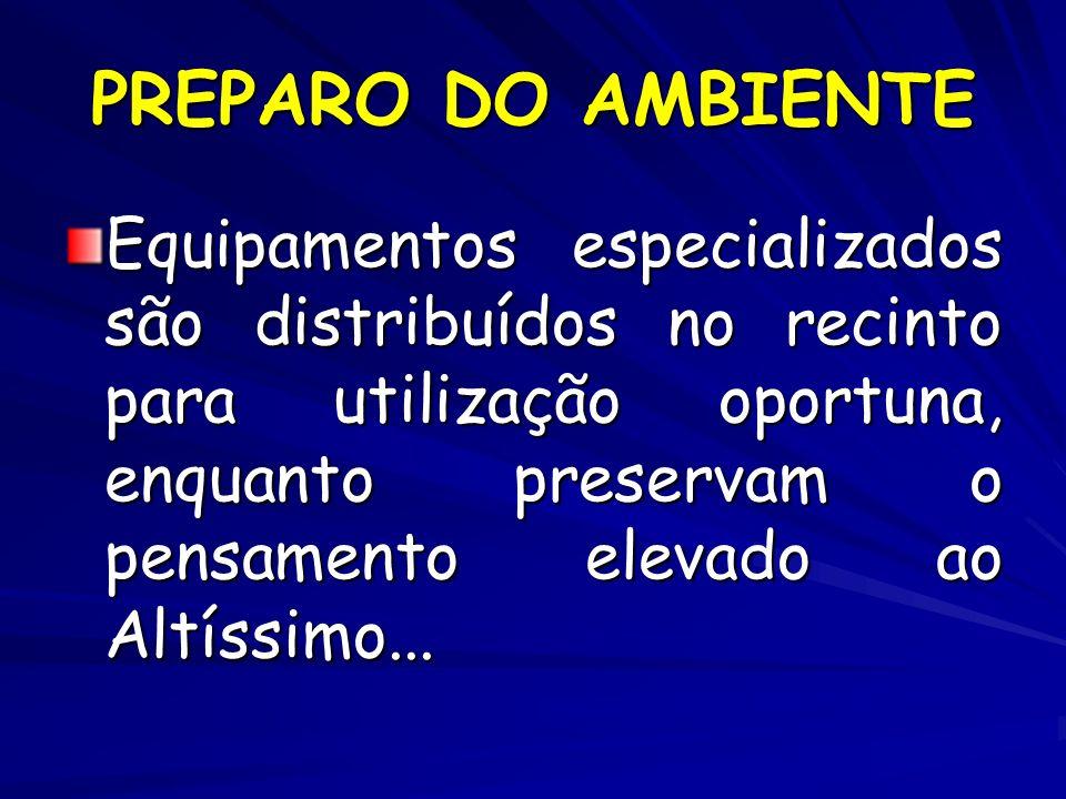 PREPARO DO AMBIENTE