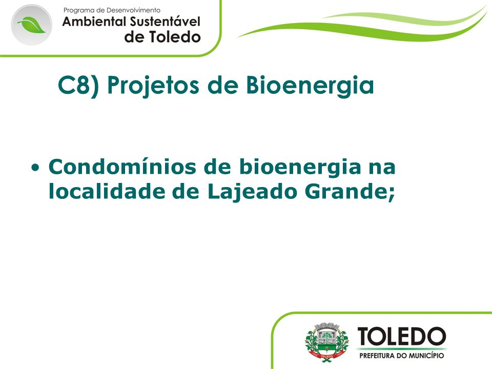 C8) Projetos de Bioenergia