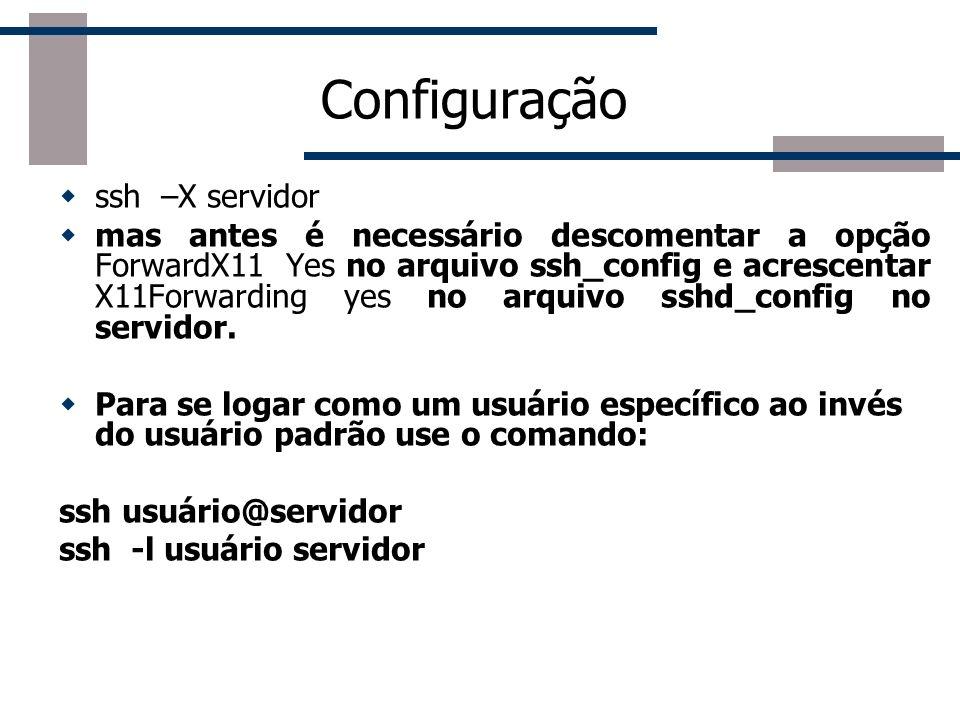 Configuração ssh –X servidor