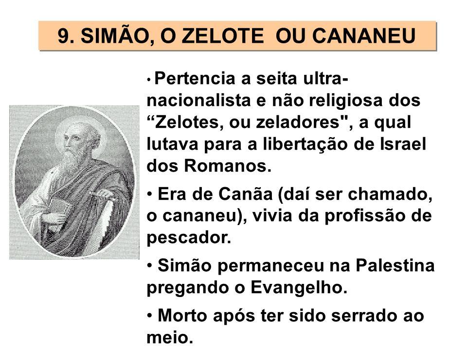 9. SIMÃO, O ZELOTE OU CANANEU