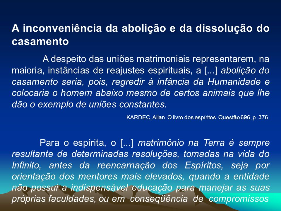 A inconveniência da abolição e da dissolução do casamento