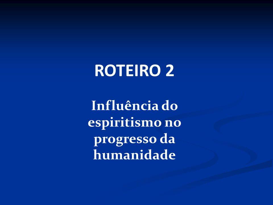 Influência do espiritismo no progresso da humanidade