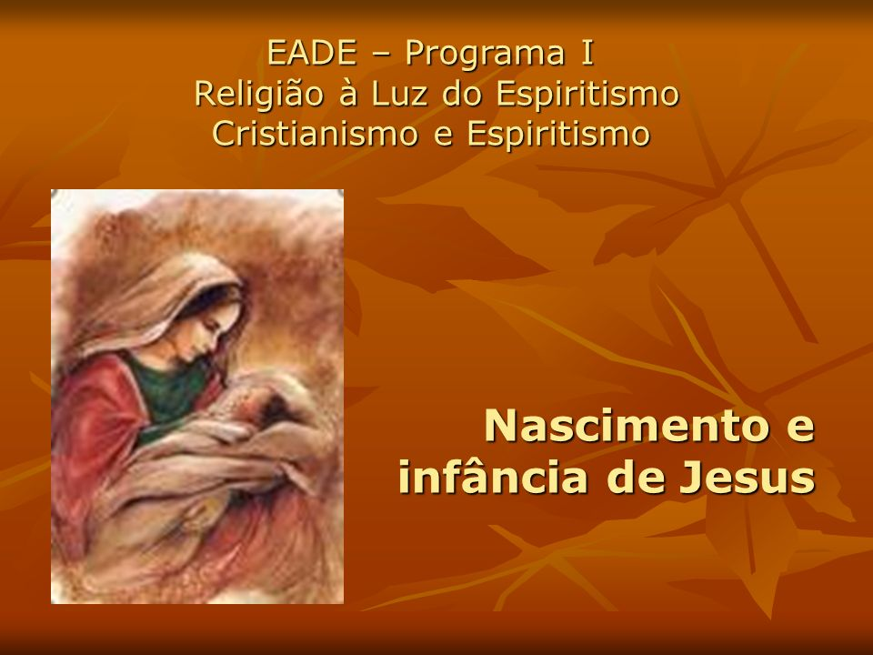 Religião à Luz do Espiritismo Cristianismo e Espiritismo