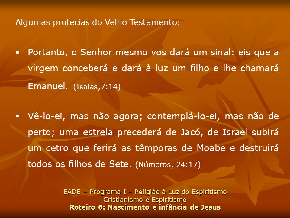 Algumas profecias do Velho Testamento: