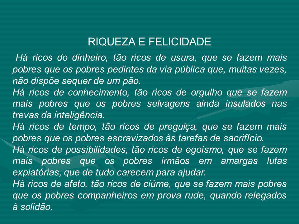 RIQUEZA E FELICIDADE