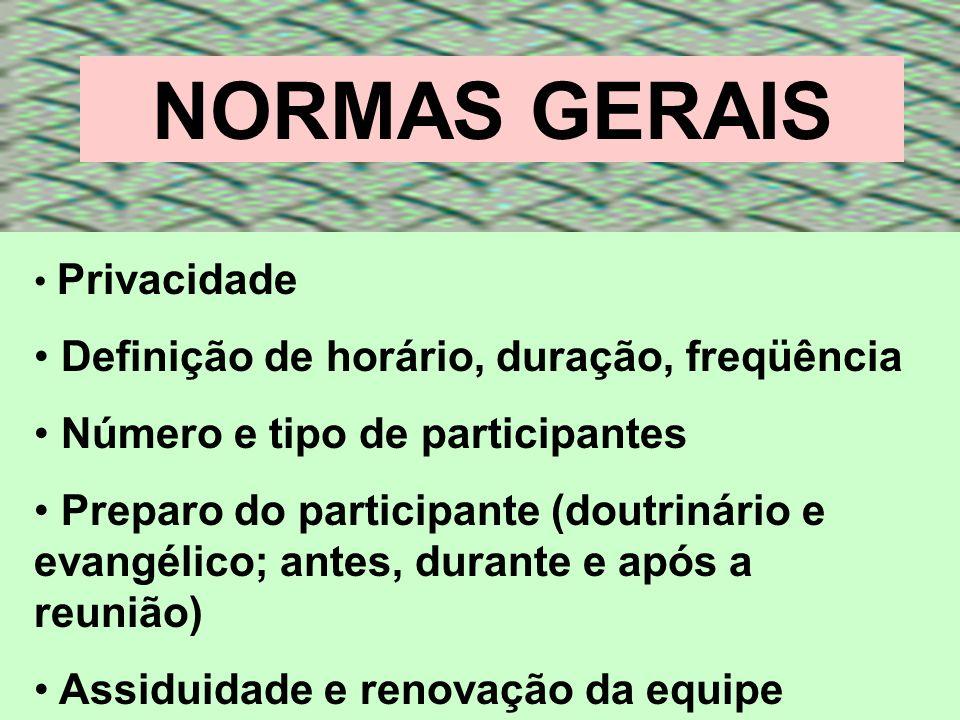 NORMAS GERAIS Definição de horário, duração, freqüência