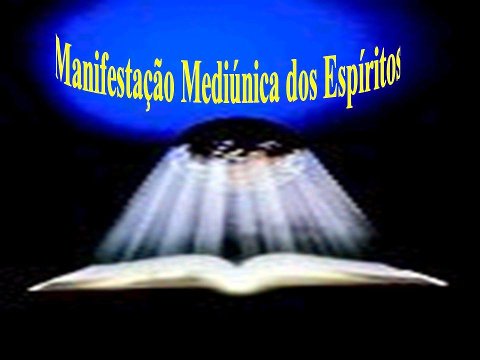 Manifestação Mediúnica dos Espíritos