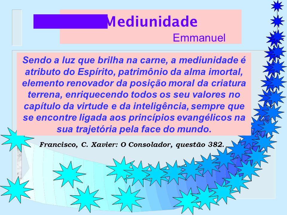 Mediunidade Emmanuel.