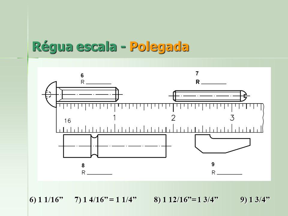 Régua escala - Polegada