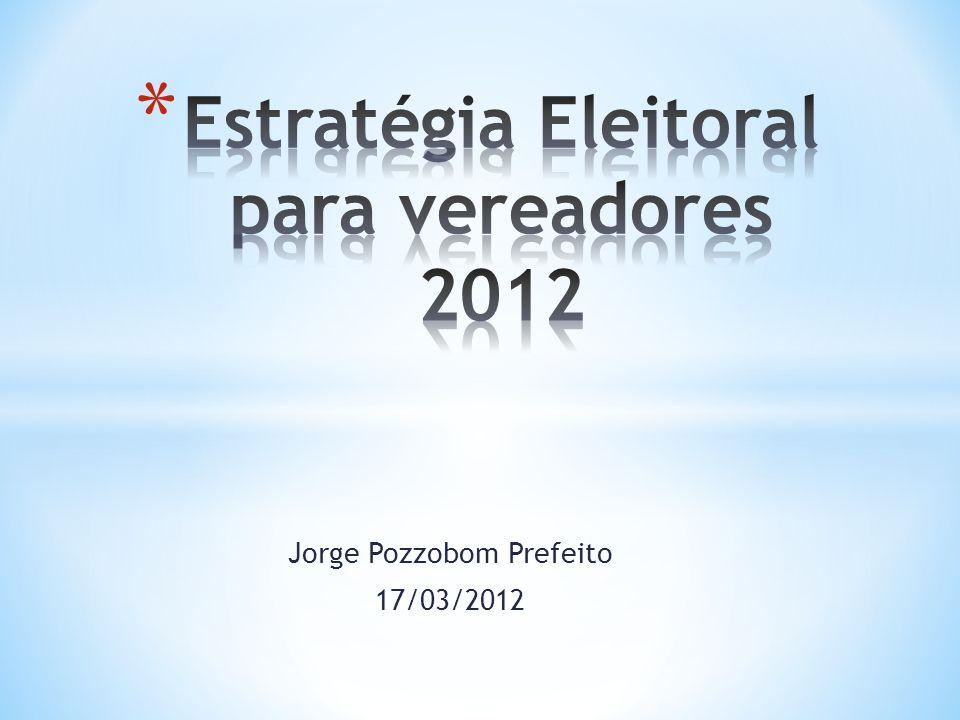 Estratégia Eleitoral para vereadores 2012