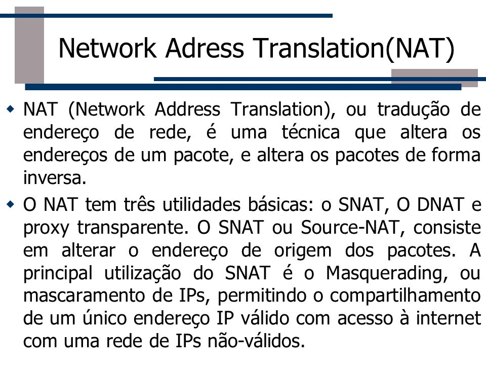 Network Adress Translation(NAT)