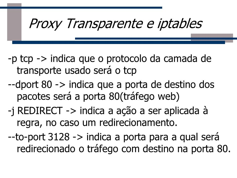 Proxy Transparente e iptables
