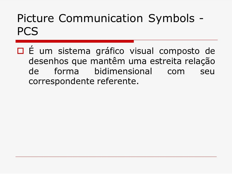 Picture Communication Symbols - PCS