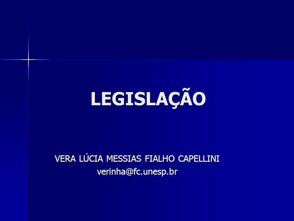 VERA LÚCIA MESSIAS FIALHO CAPELLINI verinha@fc.unesp.br