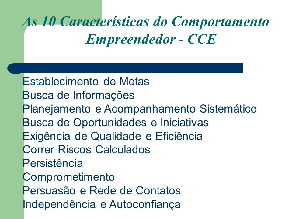 As 10 Características do Comportamento Empreendedor - CCE