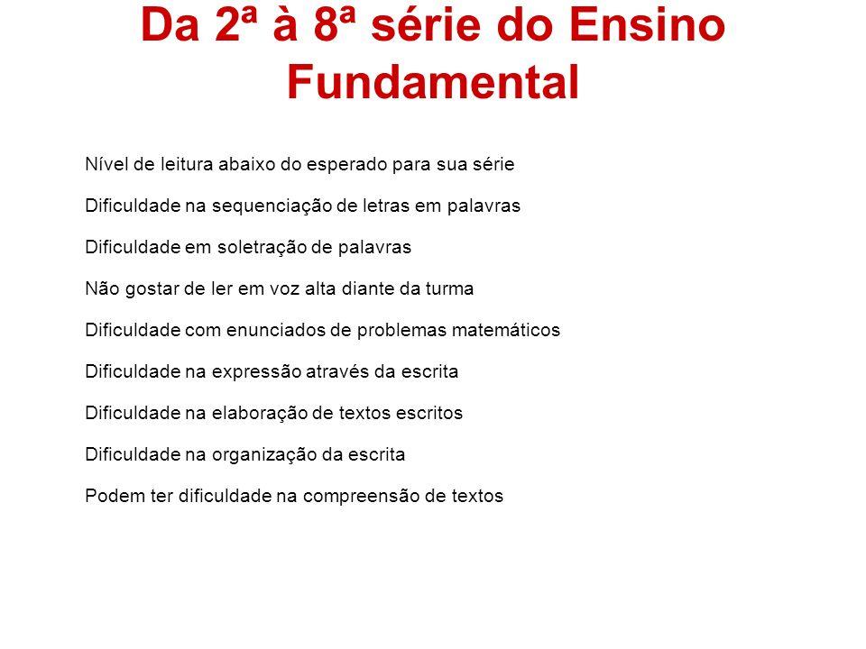 Da 2ª à 8ª série do Ensino Fundamental