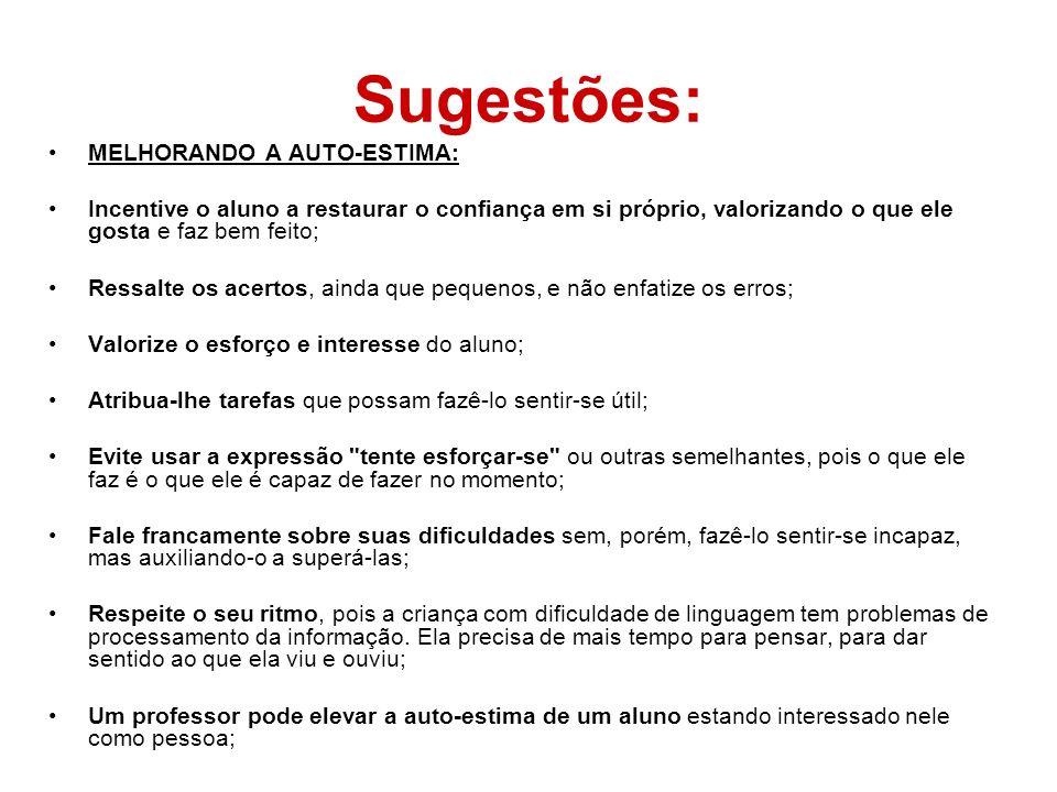 Sugestões: MELHORANDO A AUTO-ESTIMA:
