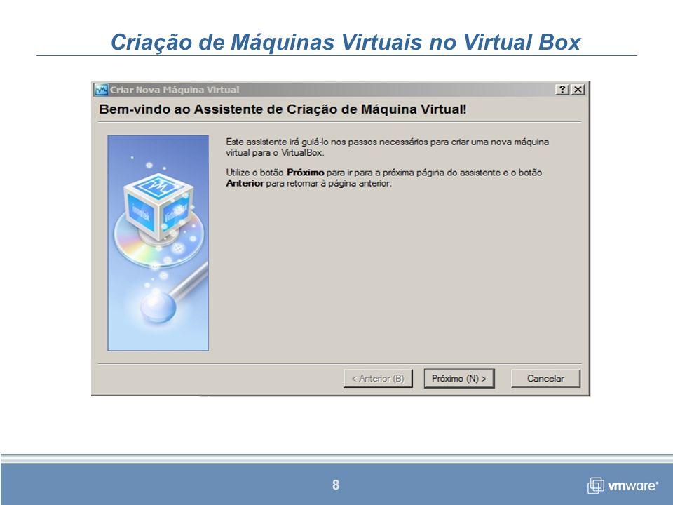 Criação de Máquinas Virtuais no Virtual Box