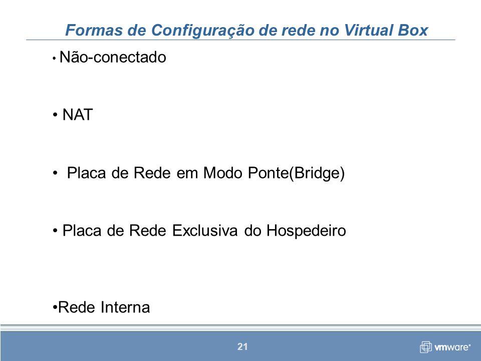 Formas de Configuração de rede no Virtual Box