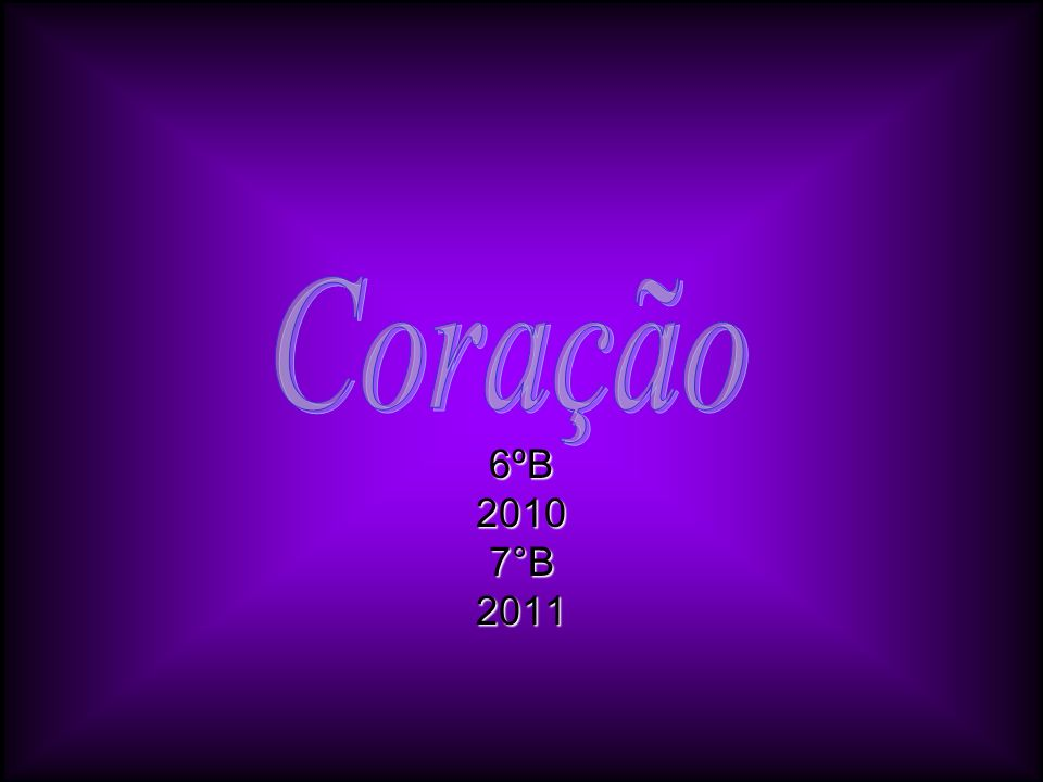 Coração 6ºB 2010 7°B 2011