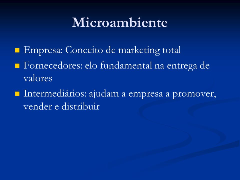 Microambiente Empresa: Conceito de marketing total