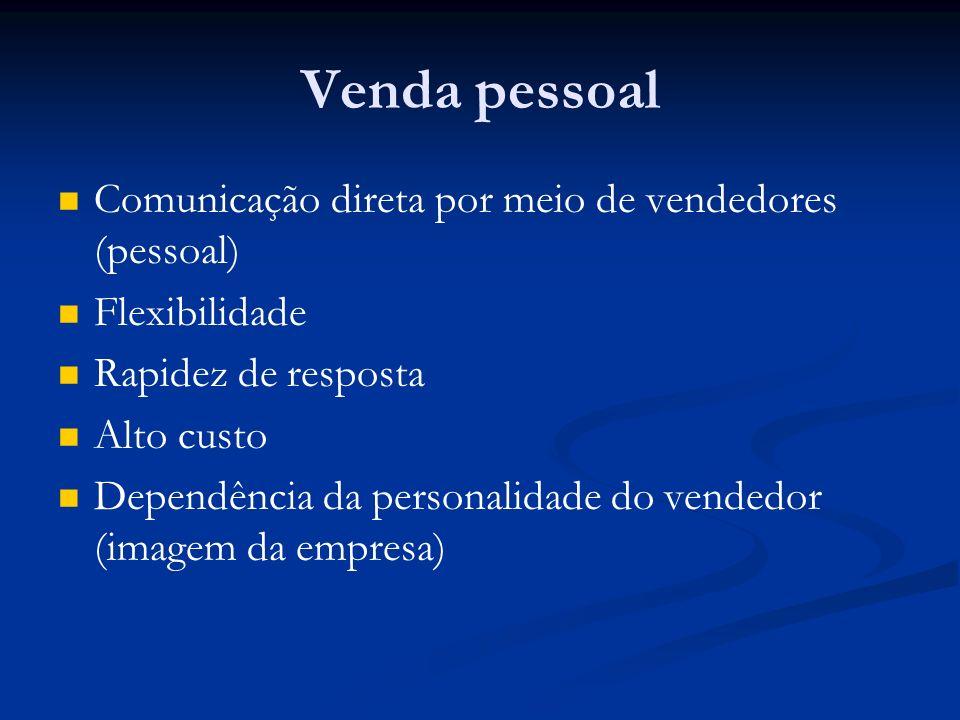 Venda pessoal Comunicação direta por meio de vendedores (pessoal)