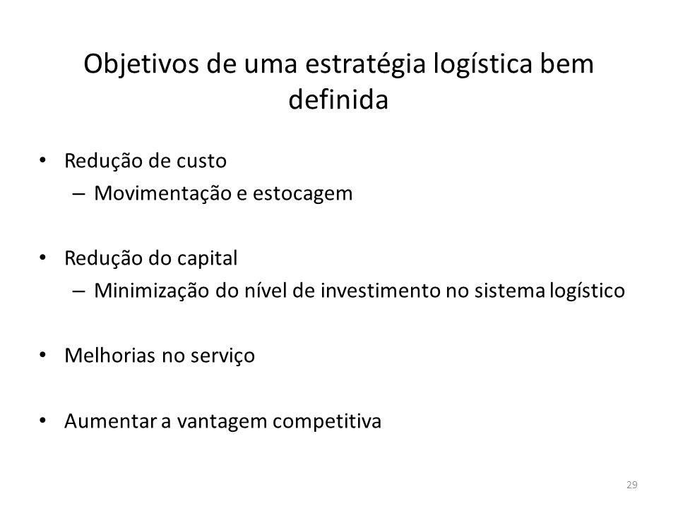 Objetivos de uma estratégia logística bem definida